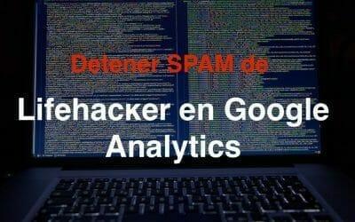 Cómo bloquear el tráfico de Lifehacĸer en Google Analytics