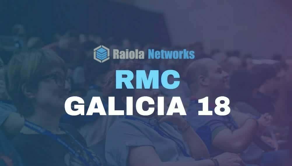 RMC Galicia 18 de Raiola Networks: fecha, agenda y ponentes